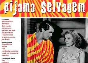 Pijama Selvagem, 2001